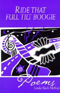 Ride That Full Tilt Boogie by Linda Back McKay